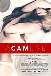 A Cam Life`| Watch Movies Online
