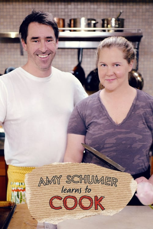 Amy Schumer Learns to Cook - Season 1 | Watch Movies Online