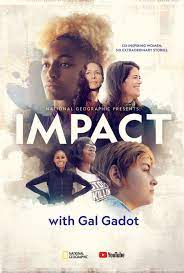 National Geographic Presents: Impact With Gal Gadot - Season 1