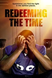 Redeeming The Time| Watch Movies Online