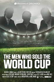 The Men Who Sold the World Cup - Season 1
