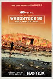 Woodstock 99: Peace Love and Rage